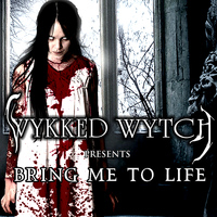 Wykked Wytch - Bring Me to Life