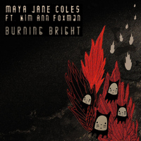Maya Jane Coles - Burning Bright