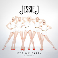 Jessie J - It's My Party (Remixes)