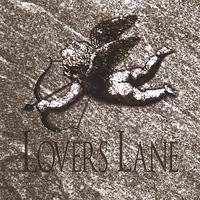 Lovers Lane - Lovers Lane