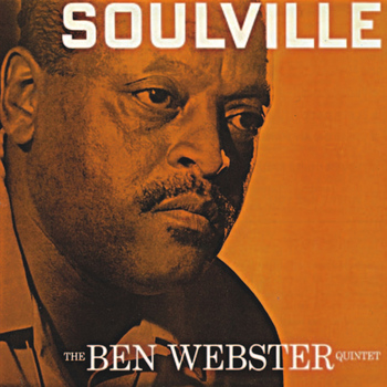 Ben Webster - Soulville (Remastered)