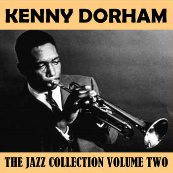 Kenny Dorham - The Jazz Collection Volume Two