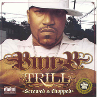 Bun B - Trill (Screwed) (Explicit)