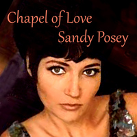 Sandy Posey - Chapel of Love