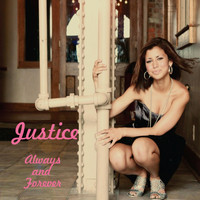 Justice - Always and Forever