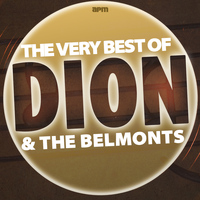 Dion & The Belmonts - The Very Best of Dion & The Belmonts