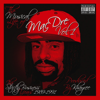 Mac Dre - The Musical Life of Mac Dre Vol 1 - The Strictly Business Years: 1989-1991