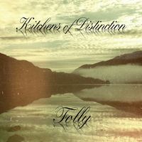 Kitchens Of Distinction - Folly