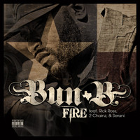Bun B - Fire (Explicit)