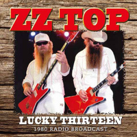 ZZ Top - Lucky Thirteen (Live)