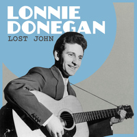Lonnie Donegan - Lost John