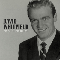 David Whitfield - My September Love