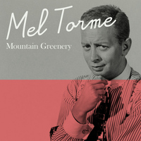 Mel Torme - Mountain Greenery