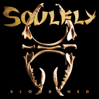 Soulfly - Bloodshed- Single