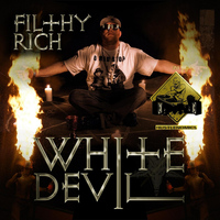 Filthy Rich - White Devil