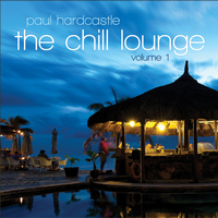 Paul Hardcastle - The Chill Lounge Vol 1