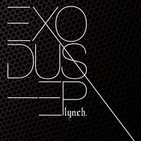 lynch. - EXODUS-EP