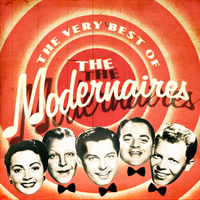 The Modernaires - The Very Best Of