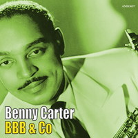 Benny Carter - Bbb & Co