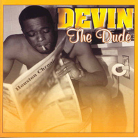 Devin - The Dude (Explicit)