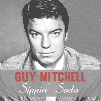 Guy Mitchell - Sippin' Soda