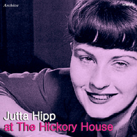 Jutta Hipp - Jutta Hipp at the Hickory House