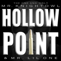 Mr. Knightowl - Hollow Point (Explicit)