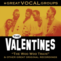 The Valentines - Great Vocal Groups