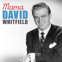 David Whitfield - Mama
