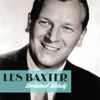 Les Baxter - Unchained Melody