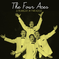 The Four Aces - Stranger in Paradise