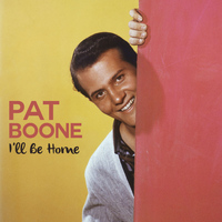 Pat Boone - I'll Be Home