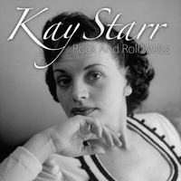 Kay Starr - Rock and Roll Waltz