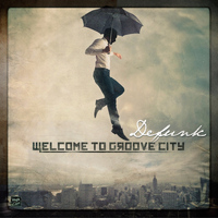 Defunk - Welcome to Groove City