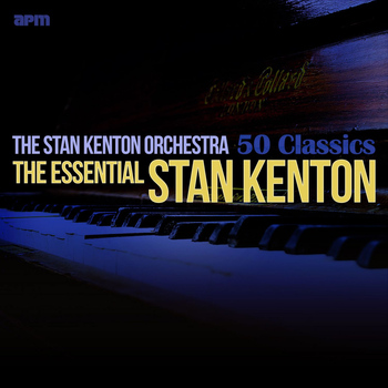 Stan Kenton Orchestra - The Essential Stan Kenton - 50 Classics