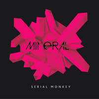 Mineral - Serial Monkey