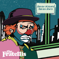 The Fratellis - Seven Nights Seven Days (Live from Glasgow Barrowlands)