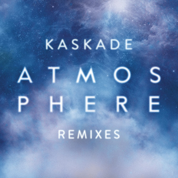 Kaskade - Atmosphere (Remixes, Pt. 2)