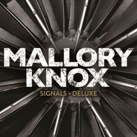 Mallory Knox - Signals (Deluxe Edition) (Explicit)