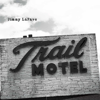 Jimmy LaFave - Trail Three