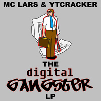 MC Lars - The Digital Gangster LP