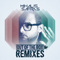Mihalis Safras - Out Of The Box - Remixes