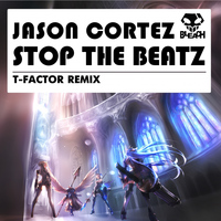 Jason Cortez - Stop The Beatz