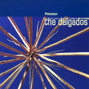 The Delgados - Peloton