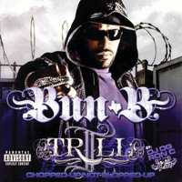Bun B - Ii Trill (Screwed) (Explicit)