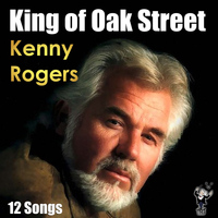 Kenny Rogers - King of Oak Street