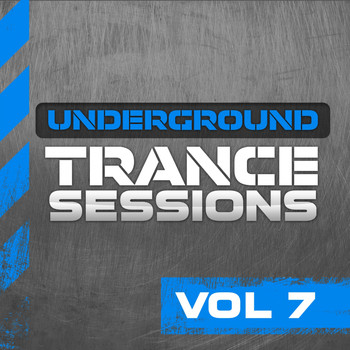 Various Artists - Underground Trance Sessions Vol. 7