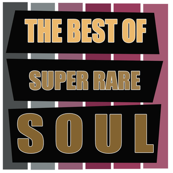Various Artists - The Best of Super Rare Soul