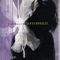 Tanya Donelly - Sleepwalk