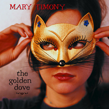 Mary Timony - The Golden Dove (Explicit)